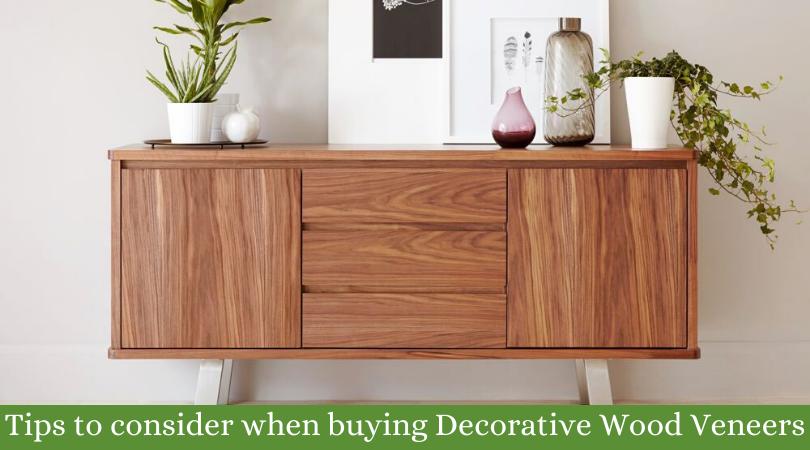 Tips to consider when buying Decorative Wood Veneers